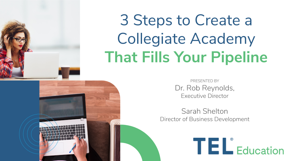 [Webinar] Creating a Successful Collegiate Academy that Fills Your Pipeline