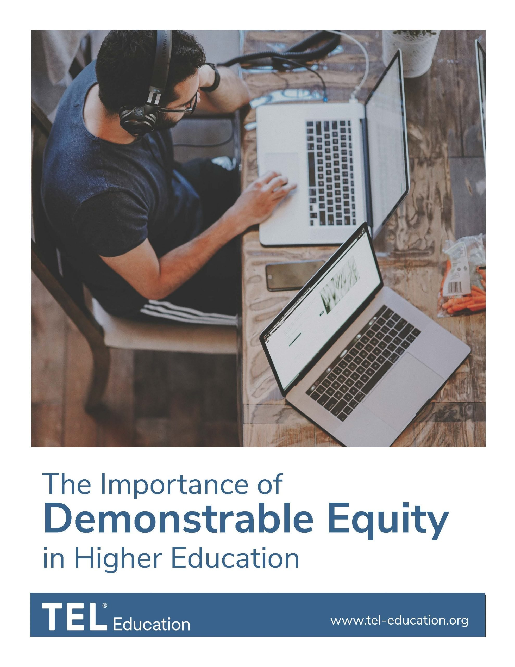 The Importance of Demonstrable Equity in Higher Education